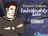 Edward cullen s fashionably late